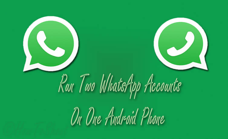 Run 2 WhatsApp Accounts